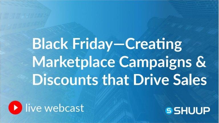 multi-vendor marketplace campaigns black friday